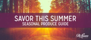 Seasonal Produce Guide: Summer Edition